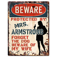 PPBW 0204 Beware Protected by MRS. ARMSTRONG Rustic Tin Sign Funny Gift Ideas