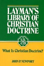 Laymans Library of Christian Doctrine: What Is Ch