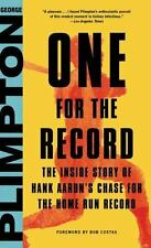 One for the Record: The Inside Story of Hank Aaron's Chase for the Home Run Rec