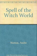 Spell of the Witch World,Andre Norton
