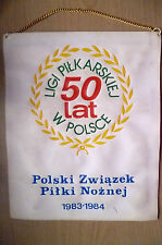 Pennant- LIGI PILKARSKIEJ 50 LAT W POLSCE~ Soccer League 50 YEARS IN POLAND