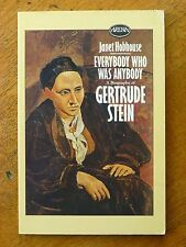 Everybody Who Was Anybody: A Biography of Gertrude Stein - Janet Hobhouse, 1986