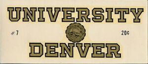 University of Denver  _RARE_ ORIGINAL 1950's Decal vtg NCAA Pioneers banner seal
