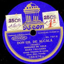 """MARIA VALLOJERA """"Don Gil de Alcalá"""" Romanza de tiple / Las Mariposas 78rpm S8845"""