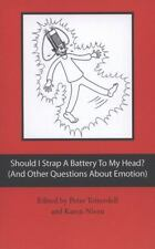 Should I Strap a Battery to My Head? (and Other Questions about Emotion) by...