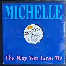 """Michelle – The Way You Love Me (Vinyl, 12"""", MAXI 45 TOURS)"""