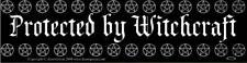 """""""Protected By Witchcraft"""" Pentacles Pentagrams Wicca Pagan Magick Bumper Sticker"""