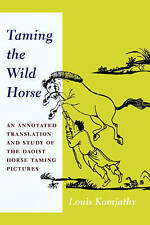 Taming the Wild Horse: An Annotated Translation and Study of the Daoist Horse Ta