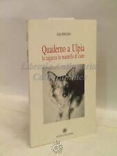COLLAGE FAVOLE ARTE/POESIA - P. Piscopo: Quaderno a Ulpia 2002, DEDICA AUTORE