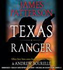 Texas Ranger by James Patterson & Andrew Bourelle (2018, Unabridged) 6 CDs