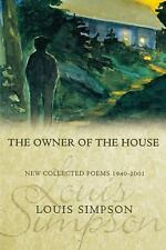The Owner of the House: New Collected Poems 1940-2001 (Paperback or Softback)