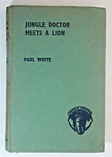 Jungle Doctor Meets a Lion by Paul White 1953