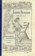 LANGUE FRANCAISE 3ème livre, Cours moyen, par DECOLLY, PAGNOZ, SEROUT
