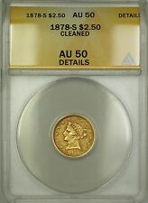 1878-S $2.50 Liberty Quarter Eagle Gold Coin ANACS AU-50 Details Cleaned