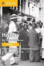 NATIONALISM AND INDEPENDENCE IN INDIA 1919-1964