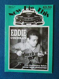 Now Dig This Magazine - Issue 325 - April 2010 - Rock n' Roll - Eddie Cochran