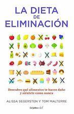 La Dieta de la Eliminación by Tom Malterre and Alissa Segersten (2016,...