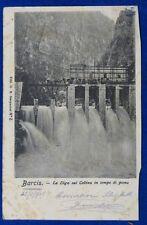 BARCIS La Diga sul  CELLINA  in tempo di piena animata  viaggiata 1905 f/p#19721