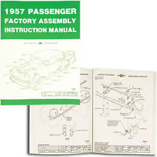 57 Chevy Factory Assembly Manual *NEW* 1957 Chevrolet