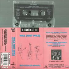 b MC Kassette Was not Was / How the Heart behaves / 2 Track Single ! UK