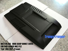 MATTEBLACK HOOD SCOOP BONNET COVER FORD RANGER WILDTRAK  MK2 PX2 XLT XL 15 16 17