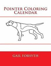 New Pointer Coloring Calendar by Gail Forsyth