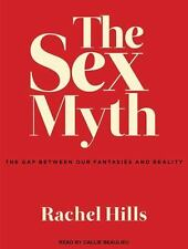 The Sex Myth: The Gap Between Our Fantasies and Reality (MP3)