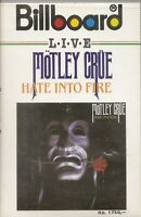 Motley Crue .. Hate Into Fire .. LIVE..   Import  Cassette Tape