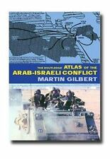 The Routledge Atlas of Arab-Israeli Conflict: The Complete History of the