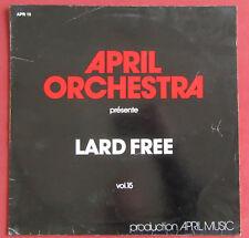 LARD FREE   LP ORIG  FR  APRIL  ORCHESTRA 15   PROG   AVANT