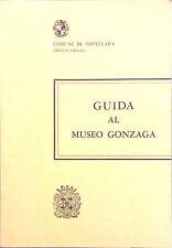 GUIDA AL MUSEO GONZAGA DEL COMUNE DI NOVELLARA (REGGIO EMILIA)