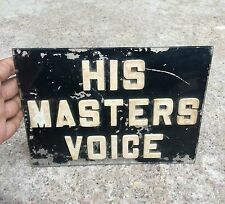 1950's VINTAGE SCARCE HIS MASTER VOICE PLASTIC/BAKELITE ADV. SIGN BOARD, ENGLAND