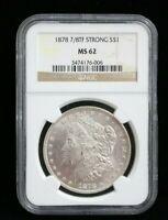 1878 7/8TF Strong Morgan Silver Dollar Certified NGC MS-62 BU UNC Lustrous 6006