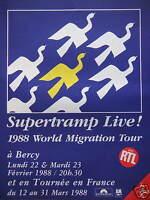 PUBLICITÉ PRESSE 1988 SUPERTRAMP LIVE AVEC RTL 1988 WORLD MIGRATION TOUR A BERCY
