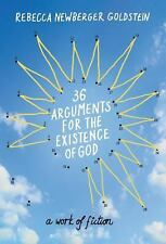 36 Arguments for the Existence of God: A Work of Fiction-ExLibrary