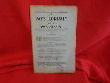 COLLECTIF - LE PAYS LORRAIN & LE PAYS MESSIN-15e année 10/1923-Nº 10 (n° 201