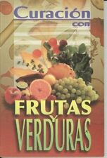 Curacion con Frutas y Verduras (RTM Ediciones) (Sp