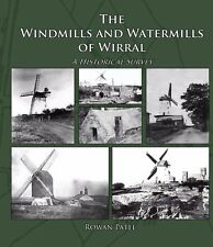 The Windmills and Watermills of Wirral, Local History Book, Cheshire & Liverpool
