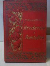 Charles - Pagès - LES BRODERIES ET LES DENTELLES. 1905