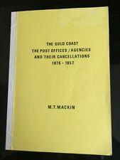The Gold Coast - The Post Offices / Agencies & Their Cancellations 1875 - 1957