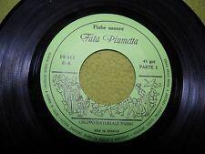 """Fiabe Sonore - Fata Piumetta - Promo - """"Non in Vendita"""" - RARE Italy 7"""" 45"""