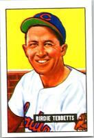 BIRDIE TEBBETTS 1951 Bowman Reprint #257 ($0.75 MAX SHIPPING)