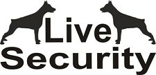 2 x Live Security Dobermann Hund Aufkleber 10 x 5 cm Bodyguard Safety (10)