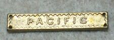 British full size medal campaign bar-  PACIFIC  bar