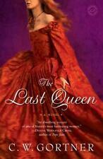 The Last Queen: A Novel