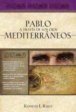Pablo a Trav's de Los Ojos Mediterraneos: Estudios Culturales de Primera de: New