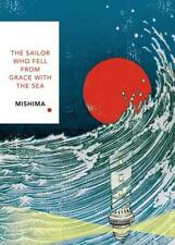 The Sailor Who Fell from Grace With the Sea by Yukio Mishima, John Nathan (tr...