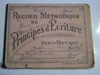 RECUEIL METHODIQUE DE PRINCIPES  D' ECRITURE PAR P. MEYRAT .