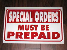 General Business Sign: Special Orders Must Be Prepaid