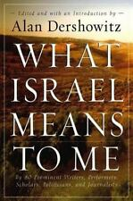 What Israel Means to Me: By 80 Prominent Writers, Performers, Scholars, Politici